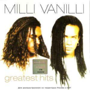 Milli Vanilli - Greatest Hits