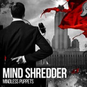 Mind Shredder - Mindless Puppets (2015)