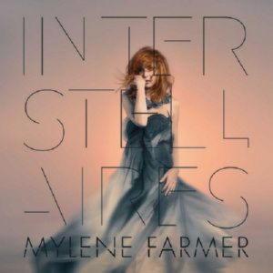 Mylene Farmer - Interstellaires (2015)