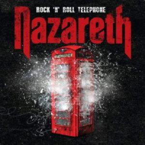Nazareth - Rock'N'Roll Telephone (2014)