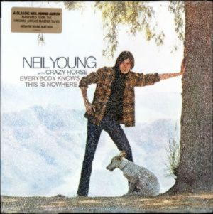 Neil Young - Everybody Knows This Is Nowhere (Vinyl) (180g)