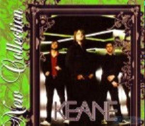 New Collection - Keane