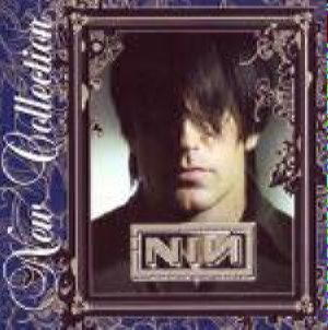 New Collection - Nine Inch Nails