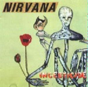 Nirvana - Incesticide