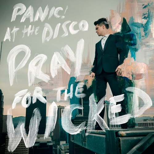 Panic At the Disco - Pray For The Wicked (2018) (Import)