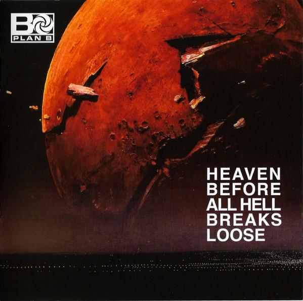 Plan B - Heaven Before All Hell Breaks Loose (2018) (Import, EU)