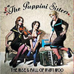 Puppini Sisters, The - The Rise & Fall Of Ruby Woo