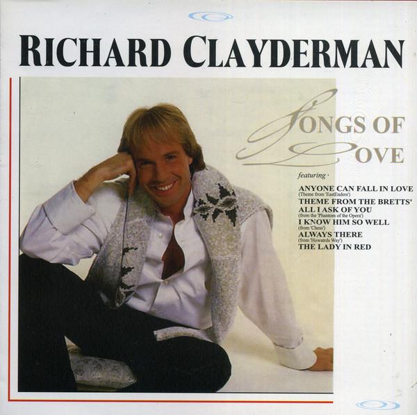 Richard Clayderman - Songs Of Love (2006)
