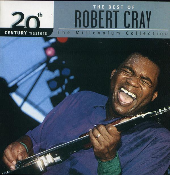Robert Cray - The Best Of Robert Cray (2006)