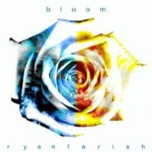 Ryan Farish - Bloom