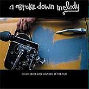 Soundtrack: A Broken Down Melody
