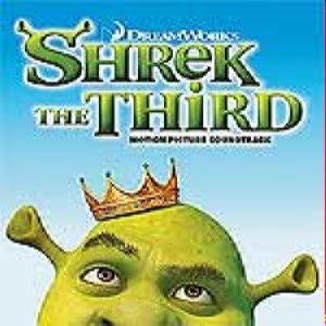 Soundtrack: Shrek 3 - The Third