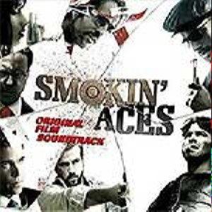 Soundtrack: Smokin Aces