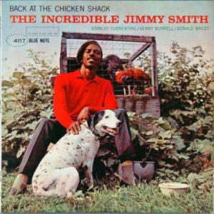 The Incredible Jimmy Smith - Back At The Chicken Shack (LP)