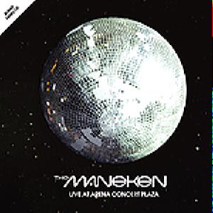 The Maneken - Live At Arena Concert Plaza (CD+DVD)