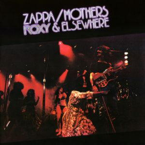 Frank Zappa / The Mothers Of Invention - Roxy & Elsewhere (2 LP)