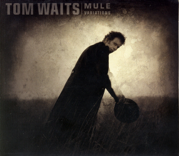 Tom Waits - Mule Variations (2006)