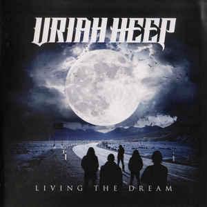 Uriah Heep - Living The Dream (2018) (Import, EU)