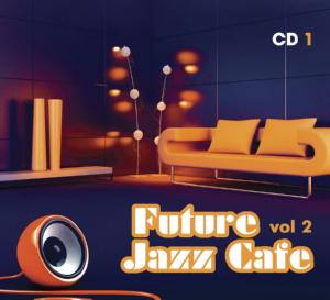 Various Artists – Future Jazz Café vol.2 CD1