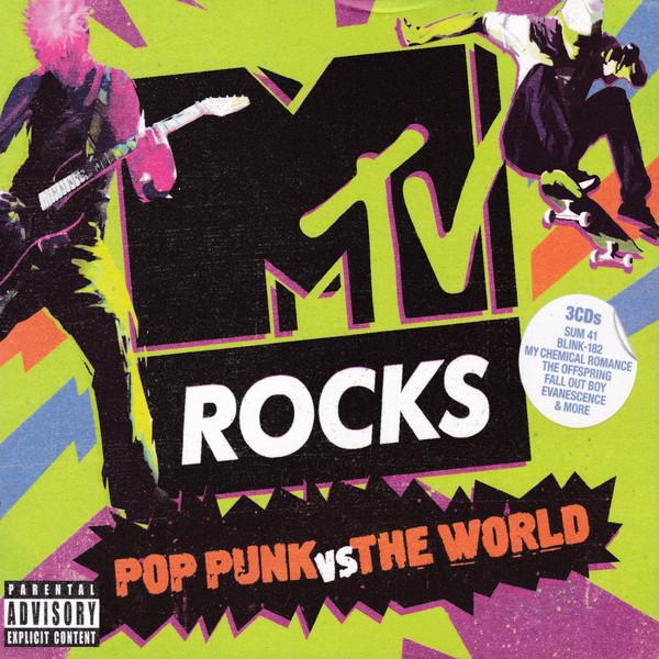 Various (Сборник) - MTV Rocks. Pop Punk Vs The World (3CD) (Impo
