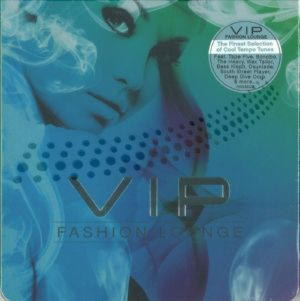Vip Fashion Lounge - CD1: Cigar Lounge; CD2: Electro Dance 2014