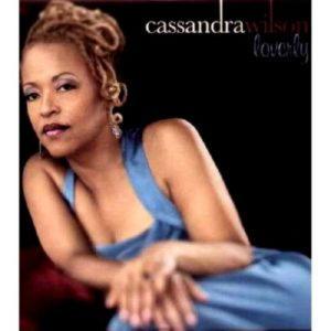 Wilson Cassandra - Loverly (Lp)