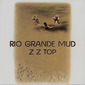 ZZ Top - Rio Grande Mud (Vinyl) (180 G)