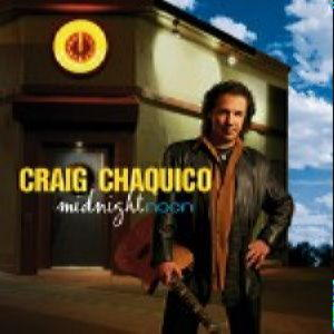 CHAQUICO, CRAIG - MIDNIGHT NOON
