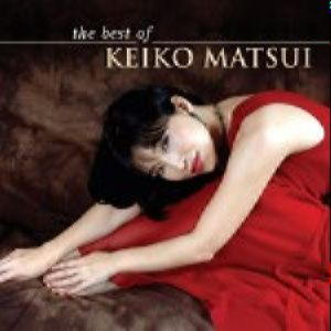 Keiko Matsui - The Best Of