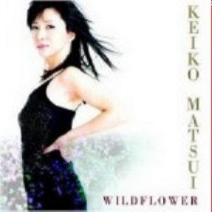 Keiko Matsui - Wildflower